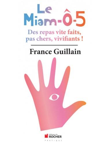 Livre le MIAM-Ô-5 - France Guillain